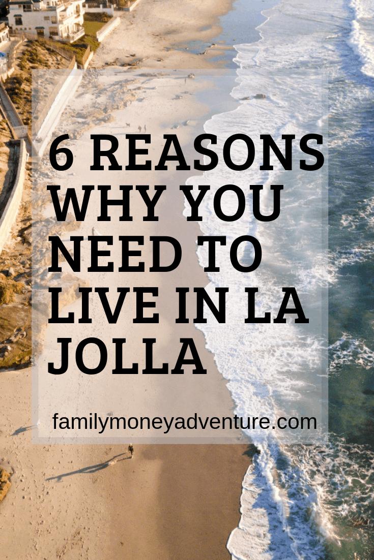 6 Reasons You Need to Visit La Jolla