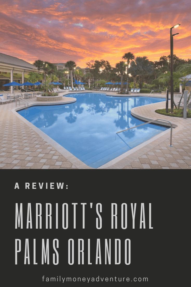 Marriott\'s Royal Palms Orlando: A Review