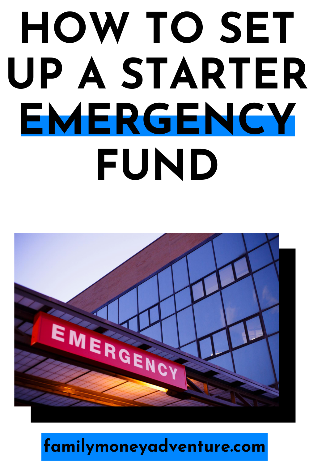 How to Set Up a Starter Emergency Fund