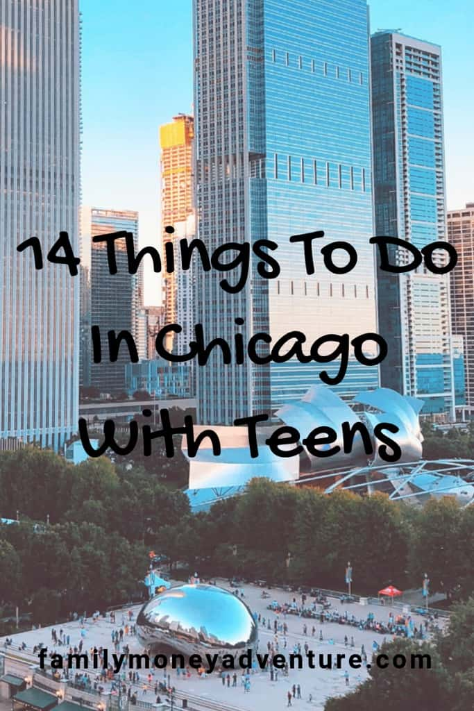 Things To Do in Chicago with Teens