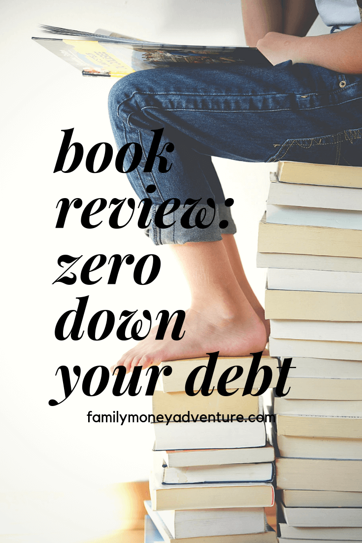 Book Review: Zero Down Your Debt