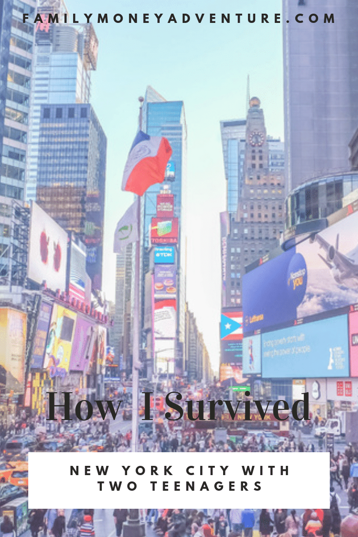 How I Survived New York City With Two Teenagers