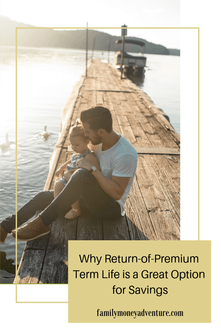 Why Return-of-Premium Term Life Is A Great Option For Savings