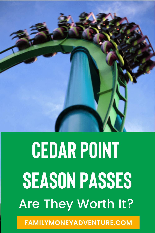 Are Cedar Point Season Passes Worth It?
