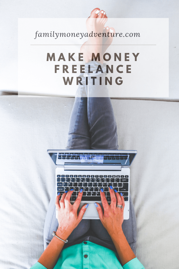 How To Earn More Writing: Make Money As A Freelance Writer