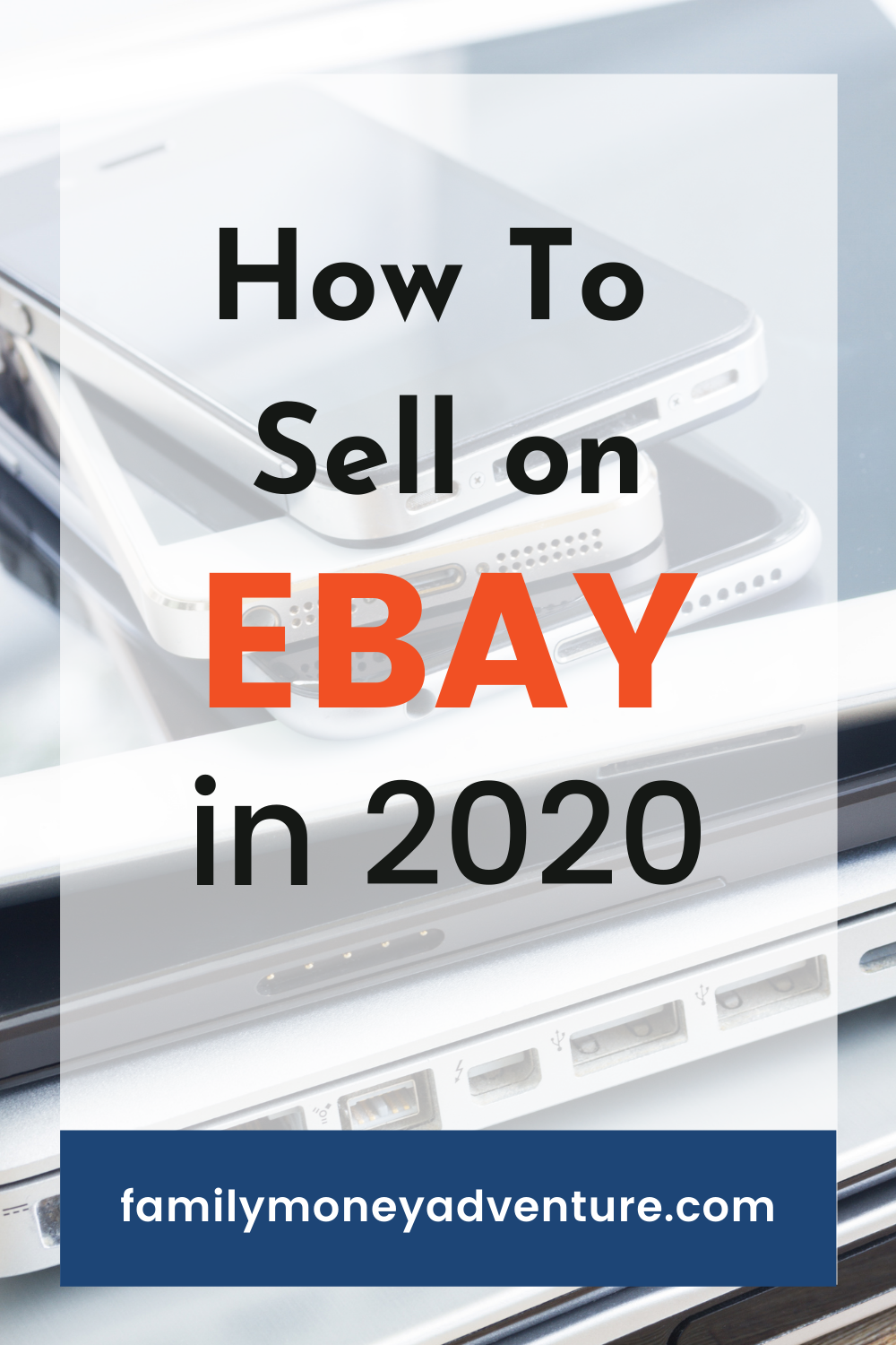 How To Sell on eBay in 2021