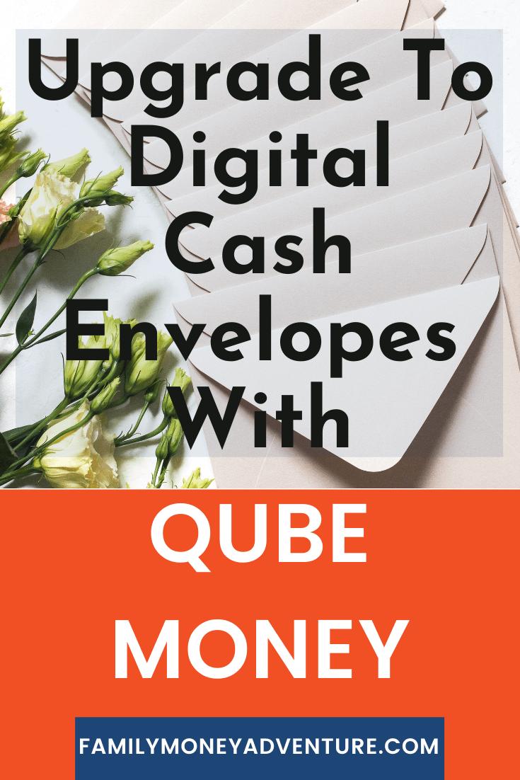 Qube Money: How Digital Cash Envelopes Can Revolutionize Your Finances