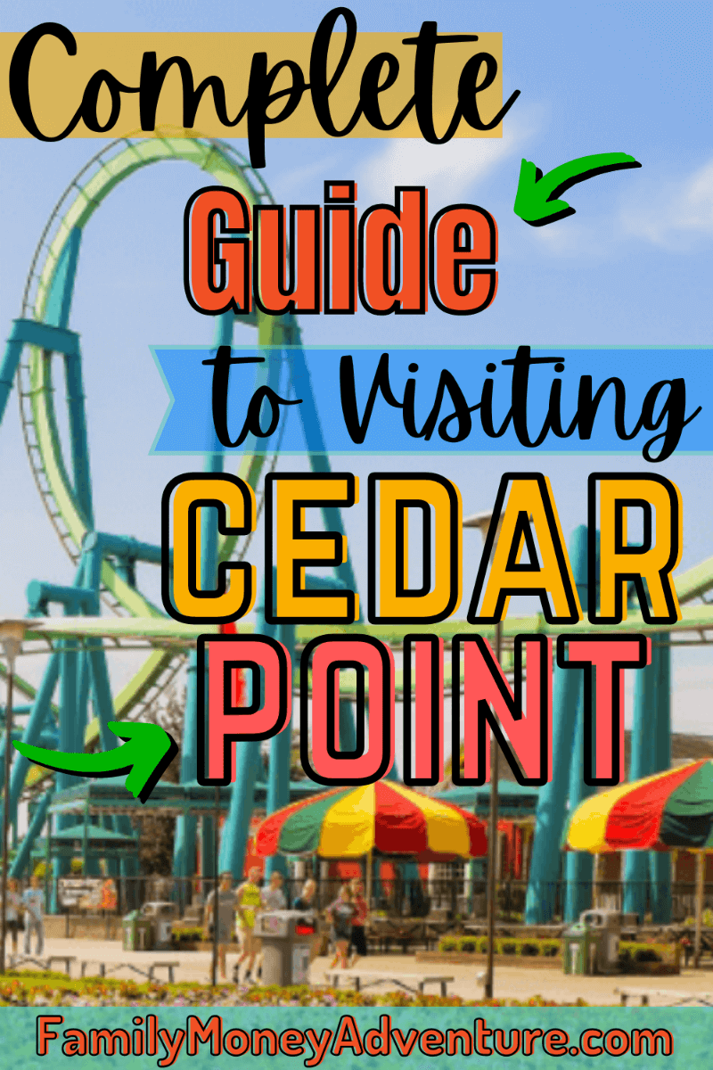 Cedar Point 2021: A Complete Guide