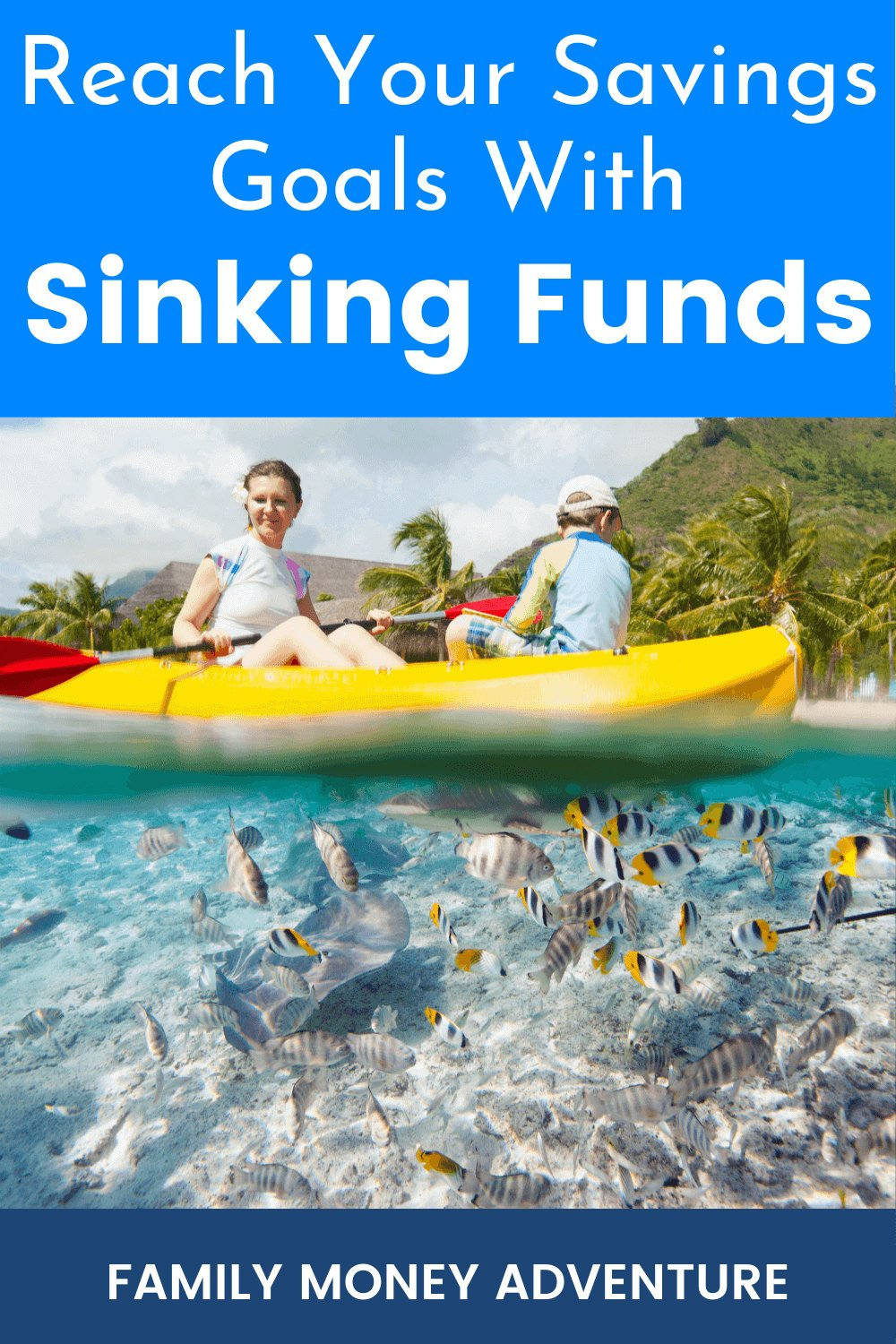 How Sinking Funds Can Help You Reach Your Savings Goals