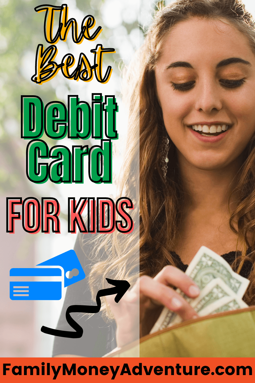 The Best Debit Cards For Kids
